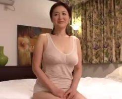 【おばさん動画】Gカップ巨乳おっぱい美人おばさん熟女が1年ぶりのSEXで余りの快感にヨガリまくる!