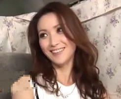 【熟女・人妻動画】S級な人妻GET!!!-お色気ムンムンな人妻のマ●コに生のまま挿入して激SEX!